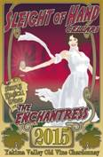 Image result for Sleight of Hand The Enchantress Chardonnay Yakima Valley 2015